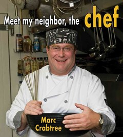 Meet My Neighbor, the Chef