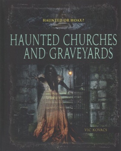 Haunted Churches and Graveyards