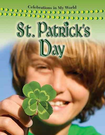Saint Patricks Day - Celebrations in My World