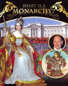 What Is a Monarchy?