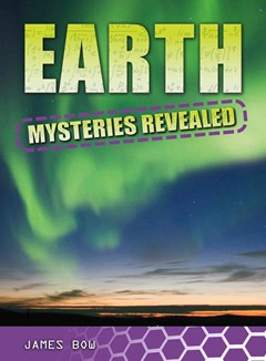 Earth Mysteries Revealed