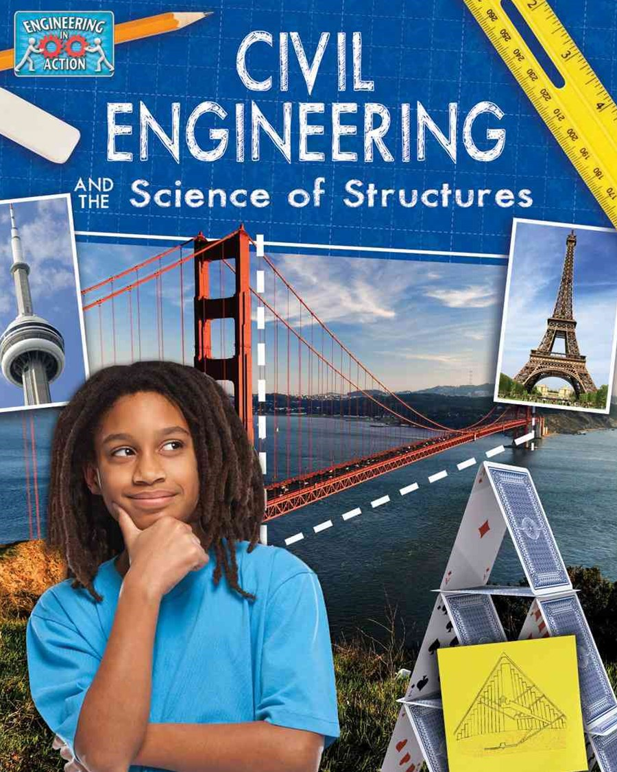 Civil Engineering and Science of Structures - Engineering in Action