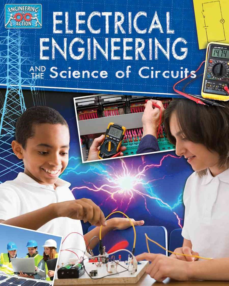 Electricial Engineering and Science of Circuits - Engineering in Action