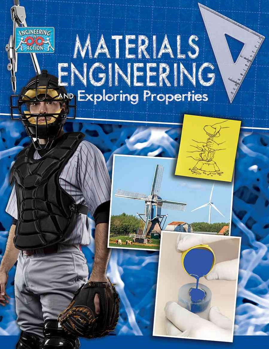Materials Engineering and Exploring Properties