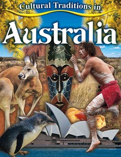 Cultural Traditions in Australia - Cultural Traditions in My World
