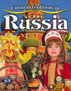Cultural Traditions in Russia
