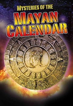 Mysteries of the Mayan Calendar