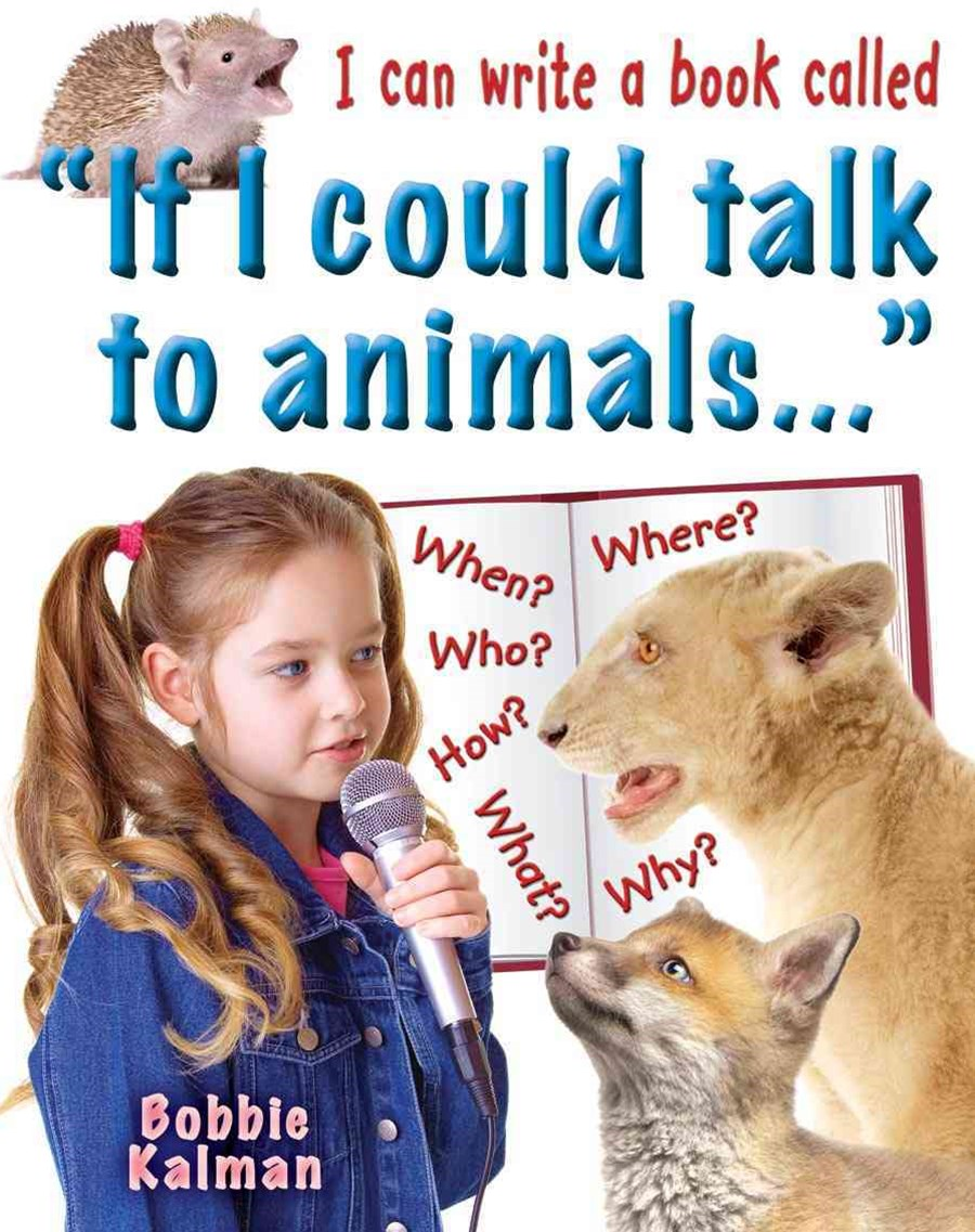 I Can Write a Book Called If I Could Talk to Animals...