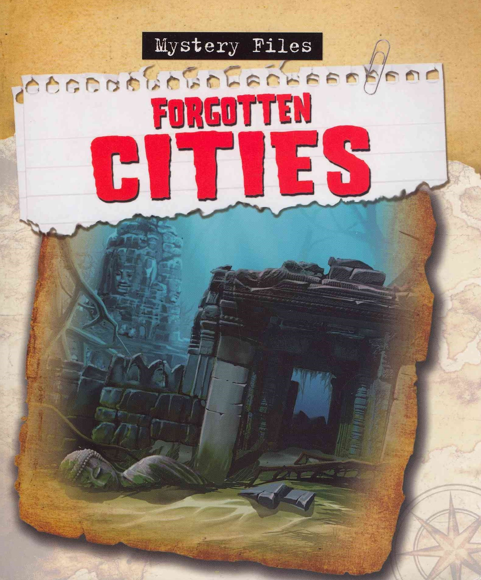 Forgotten Cities