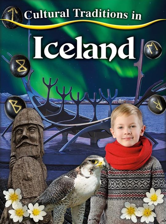 Cultural Traditions in Iceland - Cultural Traditions in My World