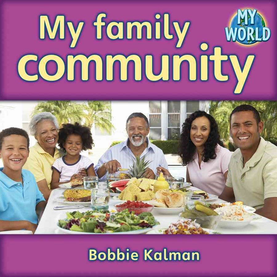 My family community - Communities in My World