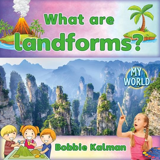 What are Landforms? - My World