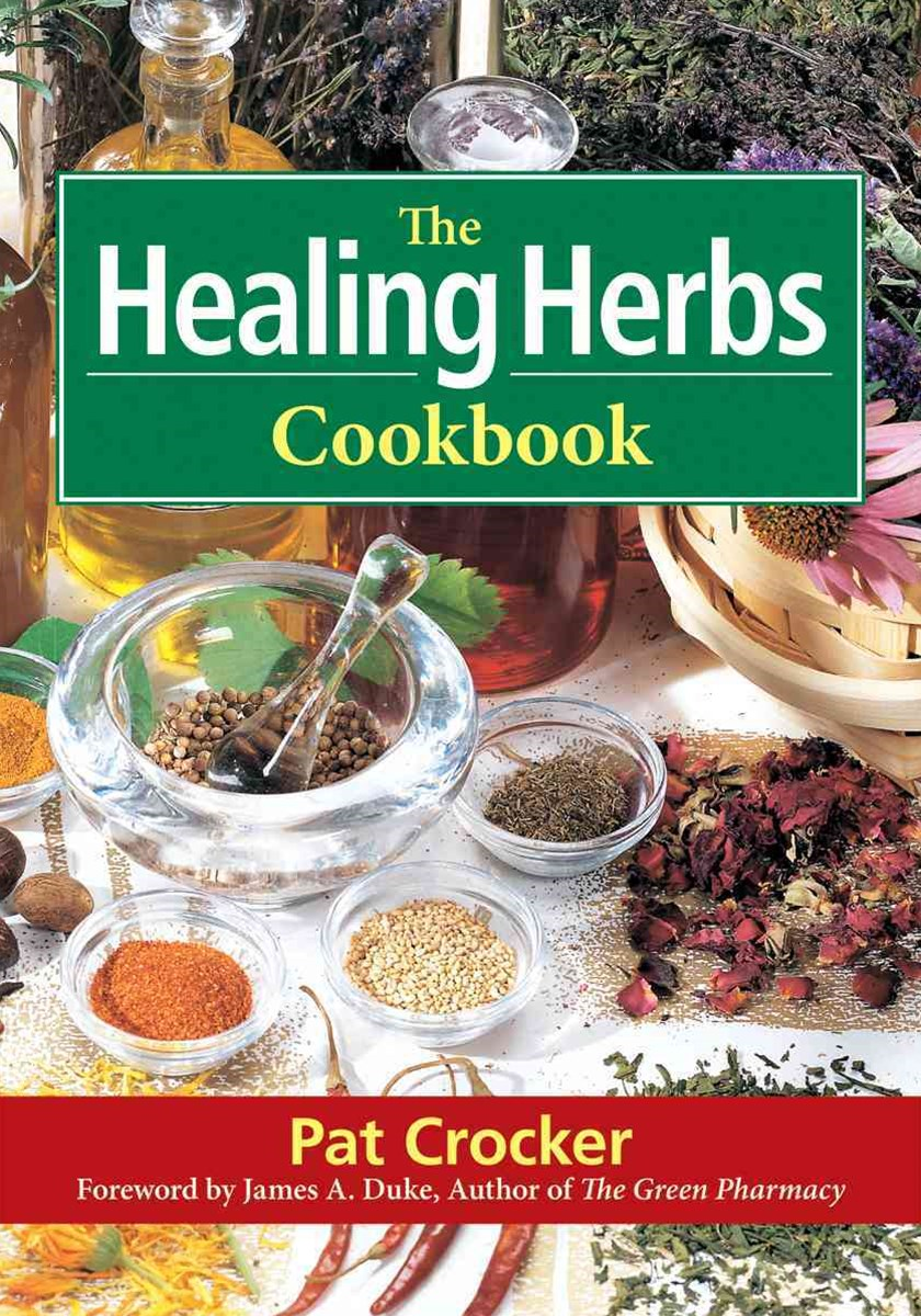 Healing Herbs Cookbook