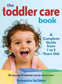 Toddler Care Book: a Complete Guide from 1 to 5 Years Old