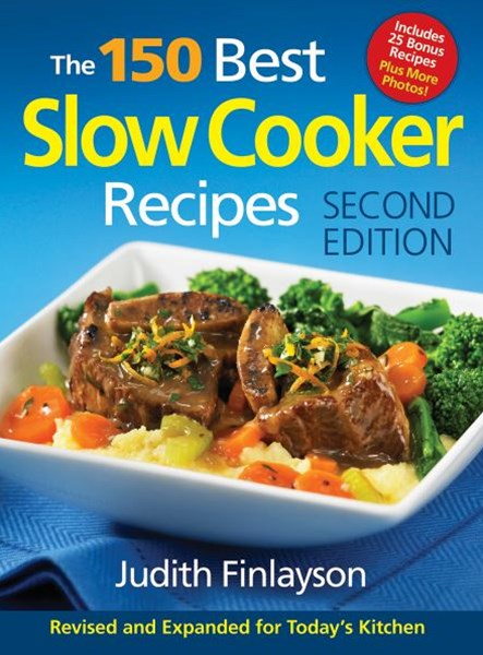 150 Best Slow Cooker Recipes