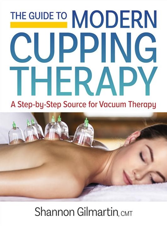 Guide to Modern Cupping Therapy: A Step-by-Step Source for Vacuum Therapy