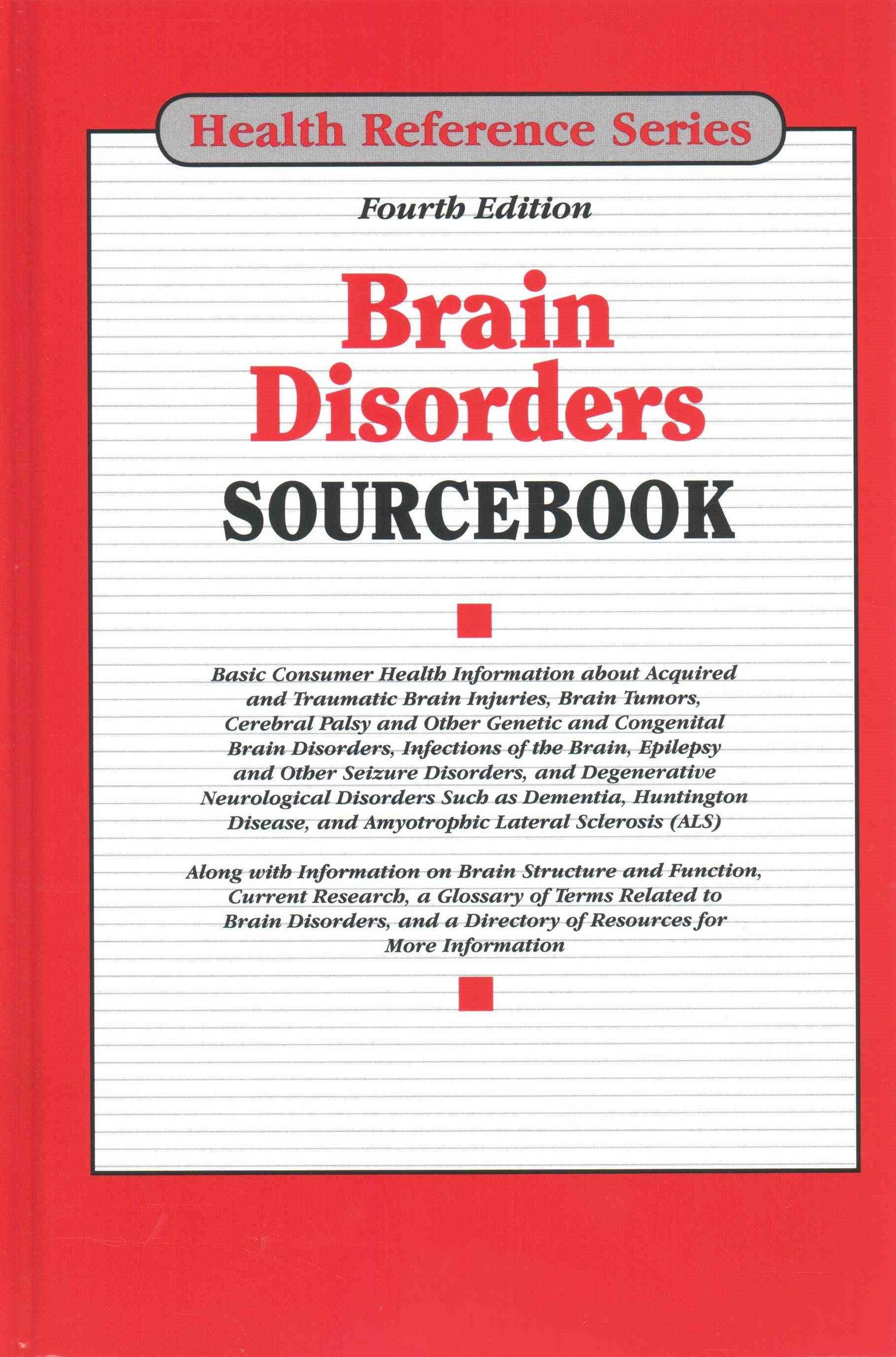 Brain Disorders Sourcebook