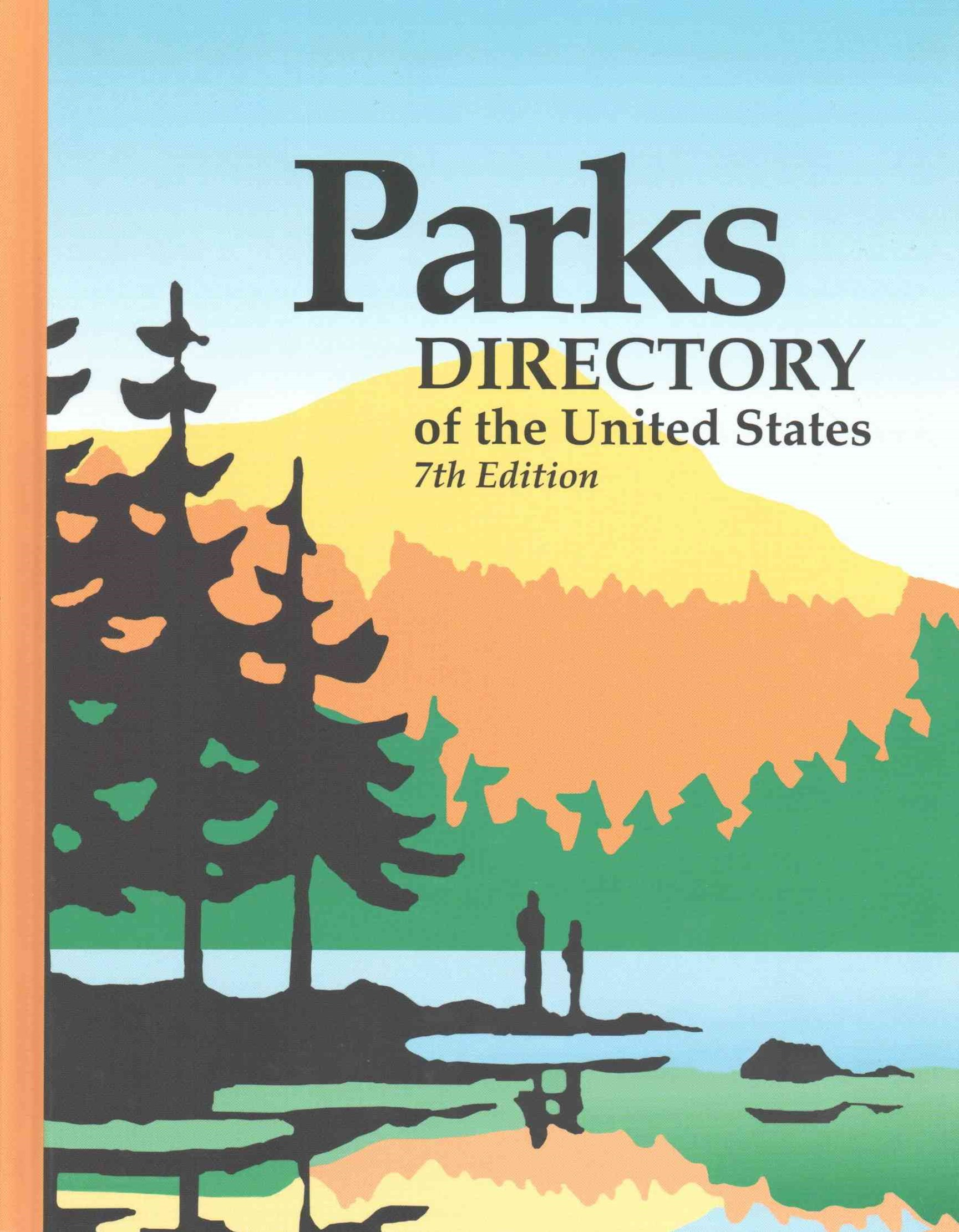 Parks Directory of the United States 7th Ed