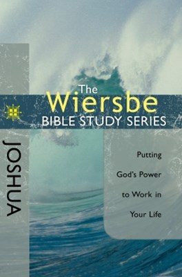 The Wiersbe Bible Study Series: Joshua