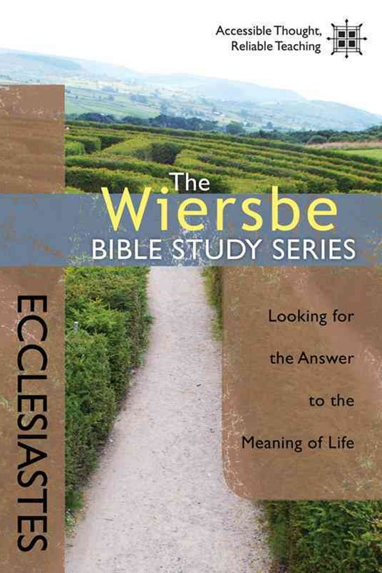 The Wiersbe Bible Study Series: Ecclesiastes