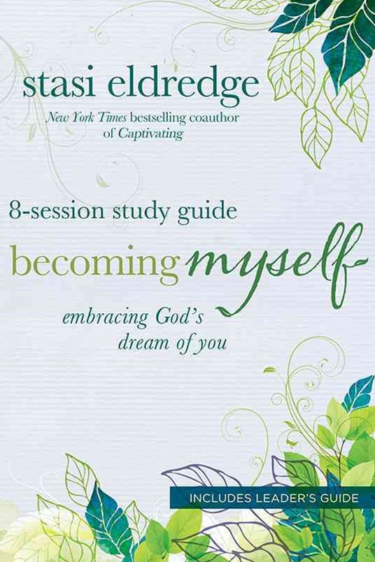 Becoming Myself 8-Session Study Guide