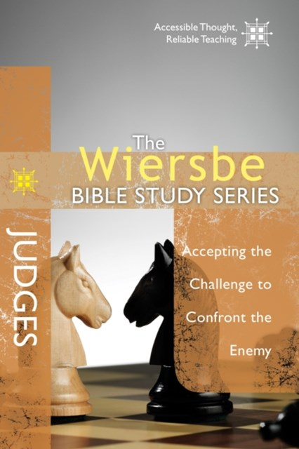 The Wiersbe Bible Study Series: Judges
