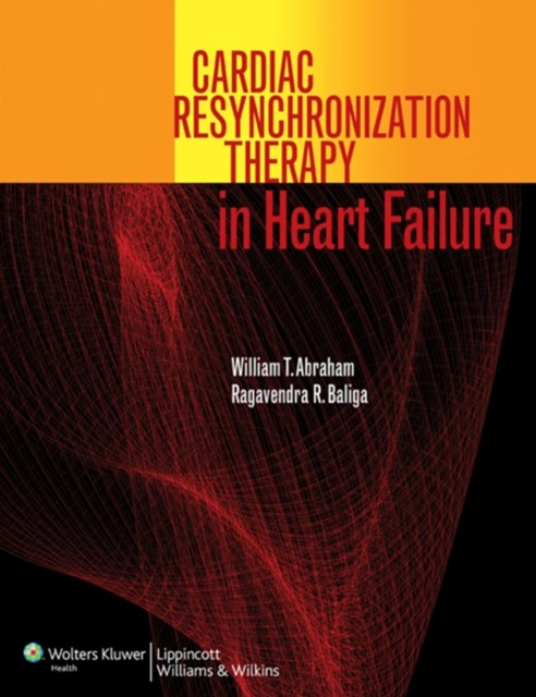 Cardiac Resynchronization Therapy in Heart Failure