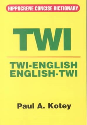 Twi-English, English-Twi Concise Dictionary