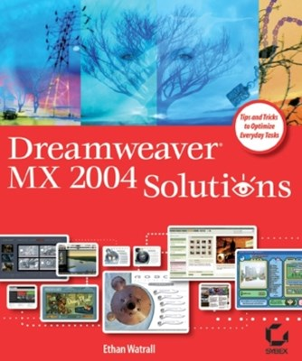 Dreamweaver MX 2004 Solutions