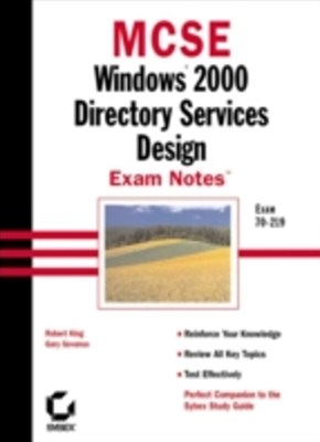 MCSE Windows 2000 Directory Services Design Exam Notes