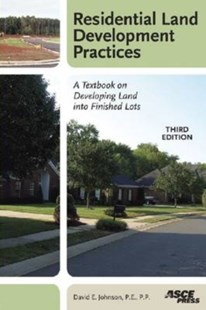 Residential Land Development Practices by David E. Johnson (9780784409671) - HardCover - Business & Finance Real Estate