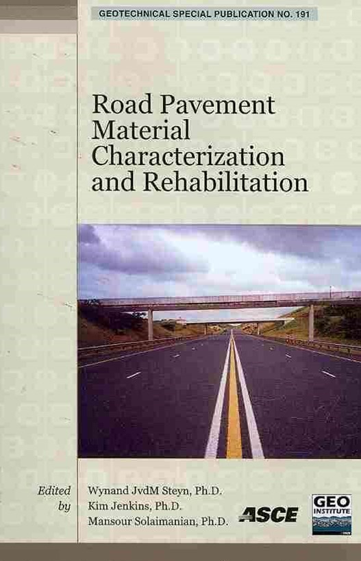 Road Pavement Material Characterization and Rehabilitation