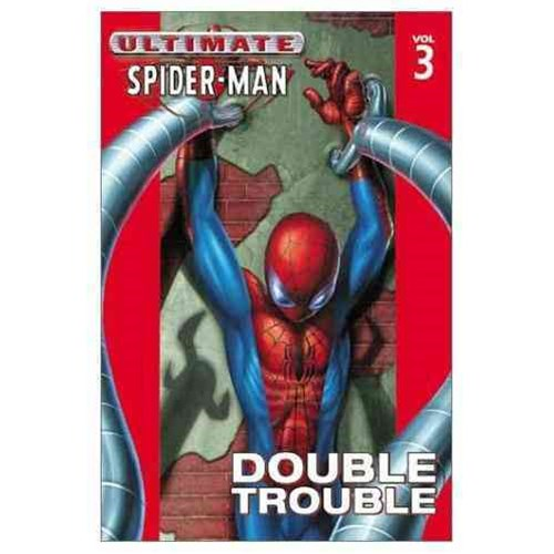 Ultimate Spider-Man - Volume 3