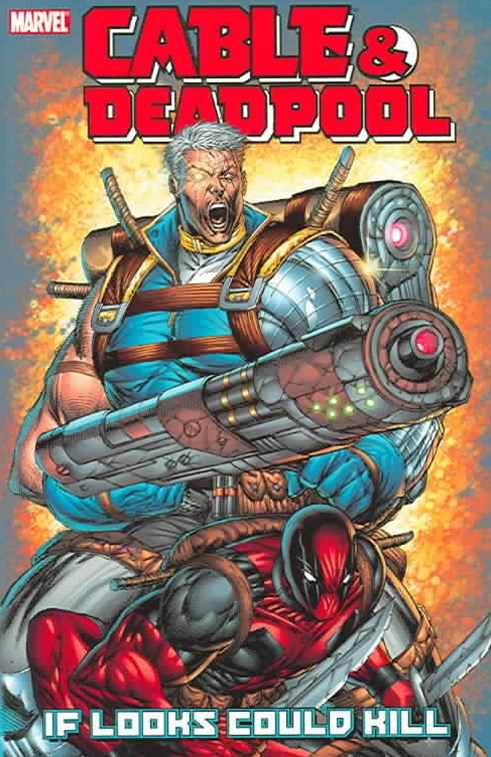 Cable & Deadpool - Volume 1