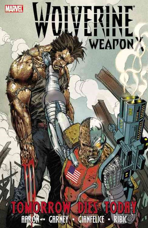 Wolverine Weapon X - Volume 3