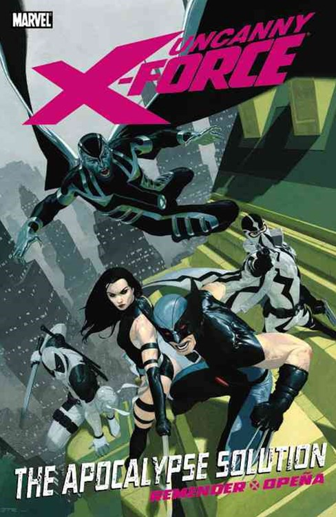 Uncanny X-Force - Volume 1