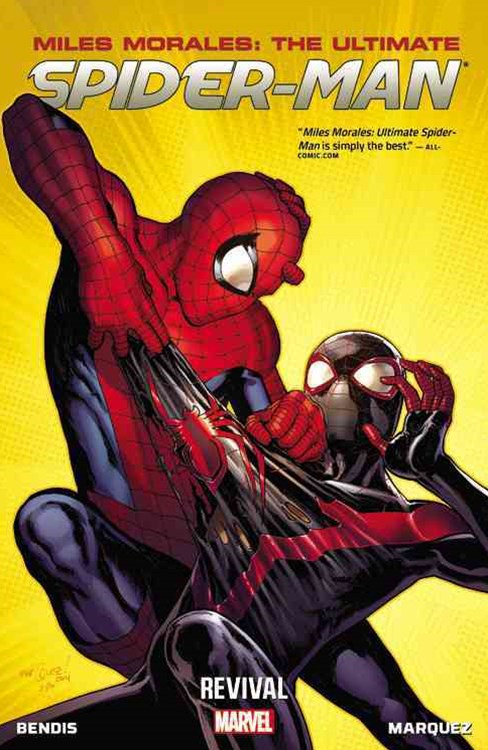 Miles Morales: Ultimate SpiderMan Volume 1: Revival