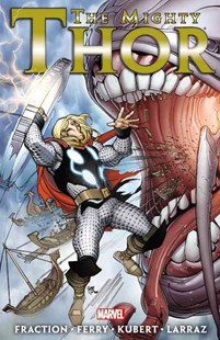 The Mighty Thor by Matt Fraction - Volume 2 by Hachette Australia, Adam Kubert, Pasqual Ferry, Pepe Larraz (9780785156253) - PaperBack - Graphic Novels Comics