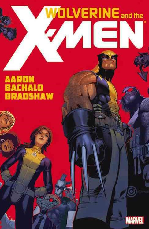 Wolverine & the X-Men by Jason Aaron - Volume 1