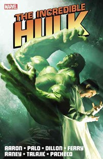 Incredible Hulk by Jason Aaron - Volume 2 by Hachette Australia, Carlos Pacheco, Steve Dillon, Pasqual Ferry, Tom Raney, Jefte Palo, Dalibor Talajic, Renato Guedes (9780785161134) - PaperBack - Graphic Novels Comics