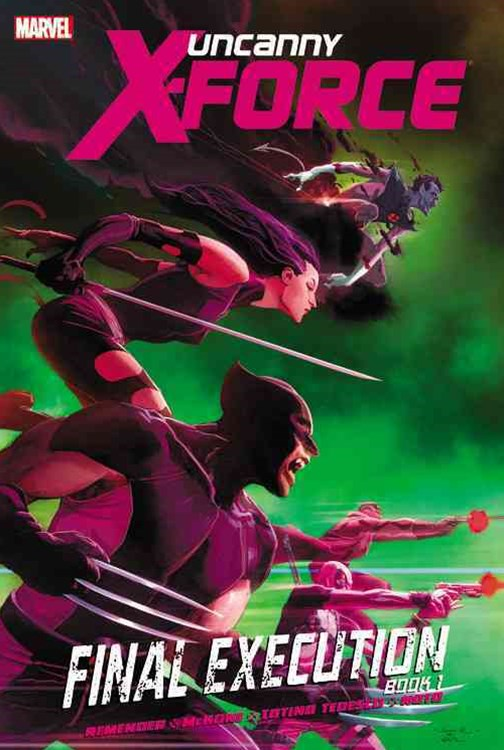 Uncanny X-Force - Volume 6