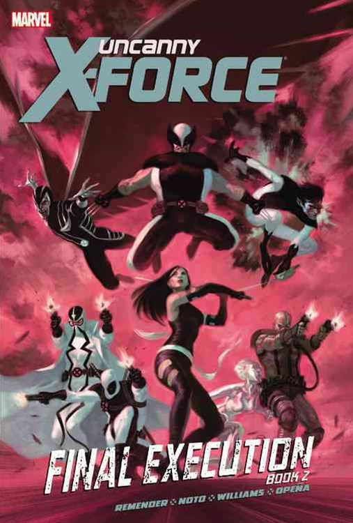Uncanny X-Force - Final Execution