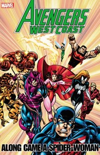 Avengers - West Coast Avengers by Hachette Australia, Al Milgrom, Richard Howell, Dann Thomas, Tom Morgan, Gary Hartle, Paul Ryan, Brad Vancata (9780785162322) - PaperBack - Young Adult Contemporary