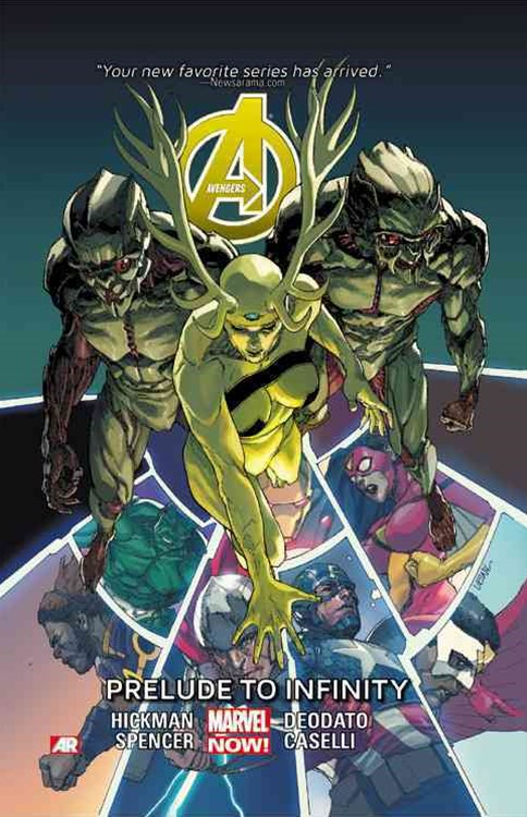 Avengers Volume 3: Prelude to Infinity (Marvel Now)
