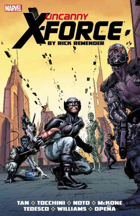 Uncanny XForce by Rick Remender: The Complete Collection Volume 2