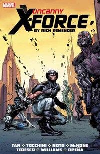 Uncanny XForce by Rick Remender: The Complete Collection Volume 2 by Rick Remender, Billy Tan, Greg Tocchini, Phil Noto, Mike McKone, Jerome Opena, Julian Totino Tedesco, David Williams (9780785188247) - PaperBack - Graphic Novels Comics