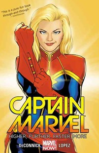 Captain Marvel Volume 1: Higher, Further, Faster, More by Comics Marvel, Kelly Sue DeConnick, David Lopez (9780785190134) - PaperBack - Graphic Novels Comics