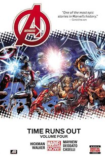 Avengers: Time Runs Out Volume 4 by Comics Marvel, Gabriele Dell'Otto, Jonathan Hickman, Dustin Weaver, Stefano Caselli, Mike Deodato, Mike Mayhew, Kev Walker (9780785192244) - HardCover - Graphic Novels Comics