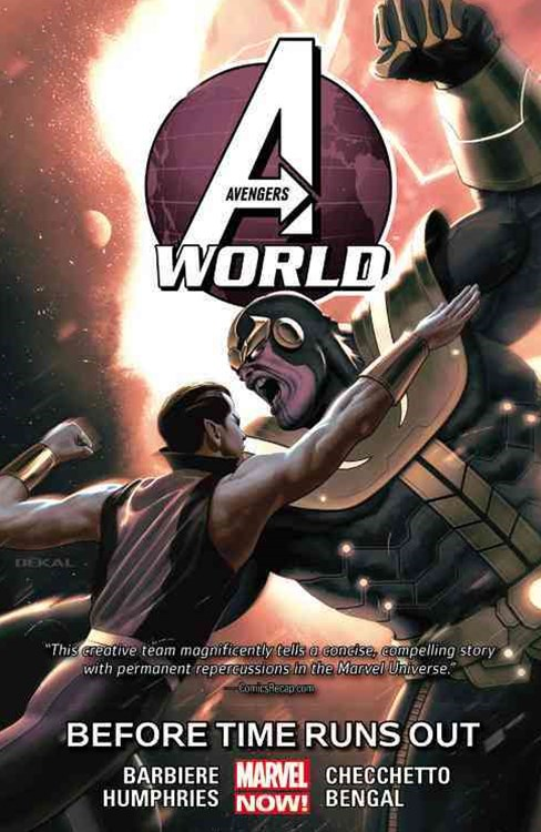 Avengers World Vol. 4: Before Times Runs Out