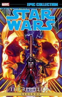Star Wars Legends Epic Collection by John Wagner, John Wagner, Dave Gibbons, Darko Macan, Cam Kennedy, Raul Trevino, Davide Fabbri, Dave Gibbons (9780785195467) - PaperBack - Graphic Novels Comics
